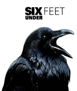 Six Feet Under Crow